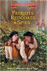 Patriots, Redcoats & Spies book cover