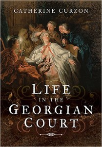 Life in the Georgian Court book cover