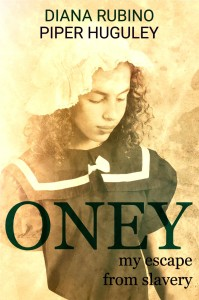 Oney My Escape From Slavery book cover